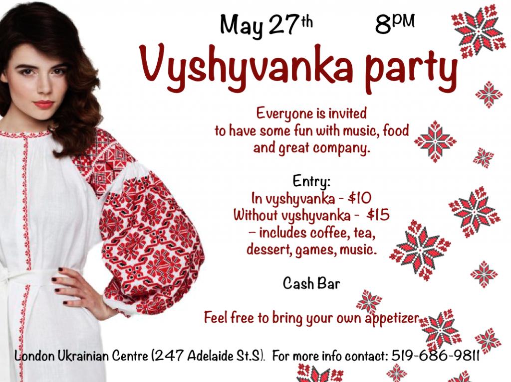 Vyshyvanka Party @ London Ukrainian Centre   London   Ontario   Canada